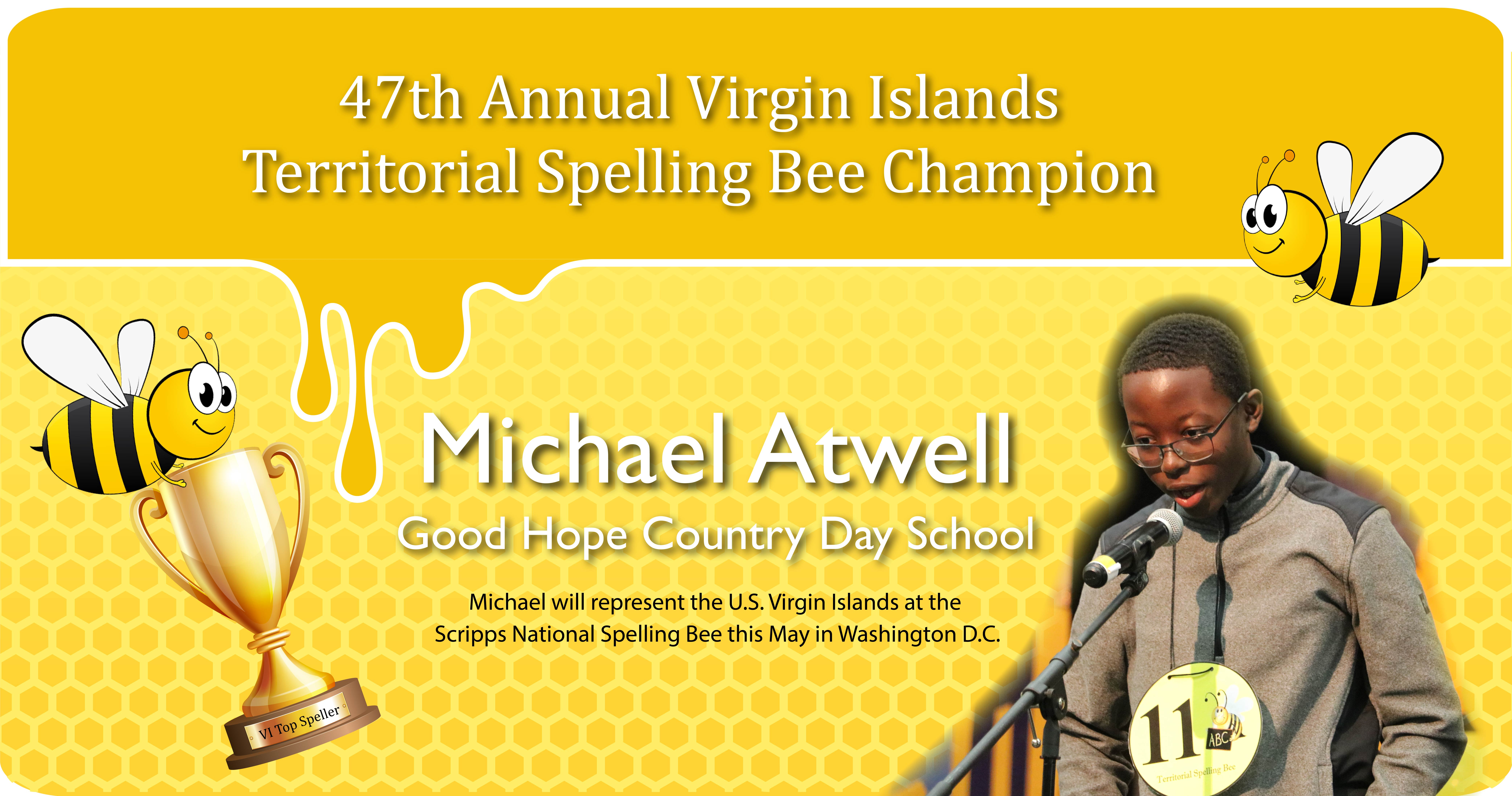 Michael Atwell is 47th Annual V.I. Territorial Spelling Bee Champ!